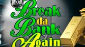 Mega Spins Break Da Bank Again